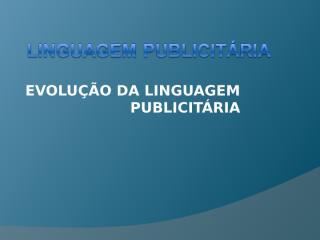 Evolução da linguagem.ppt