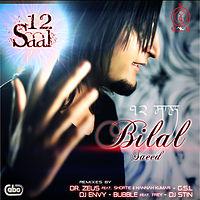 [Songs.PK] 01 - 12 Saal (Original Edit) - Bilal Saeed.mp3