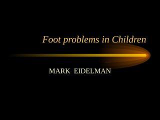 Foot problems in Children.ppt