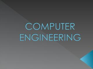 COMPUTER ENGINEERING.ppt