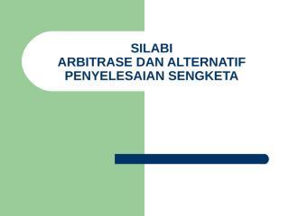 Arbitase-dan-ADR.ppt