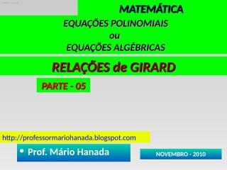 EQUACOES POLINOMIAIS ou ALGEBRICAS - PARTE 05.pps