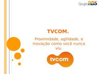 apresentação tvcom 08.ppt