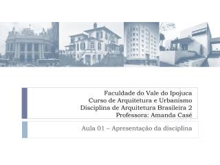 Aula 01 - Arq Bra 2.pdf