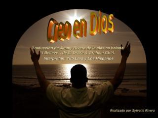 Creo_en_Dios_PPS_Sylvette__Reflexion_cristiana_2007.pps
